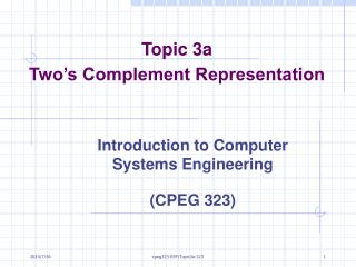 Topic 3a Two's Complement Representation