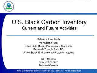 U.S. Black Carbon Inventory  Current and Future Activities