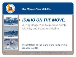 IDAHO ON THE MOVE: