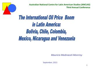 The International Oil Price  Boom  in Latin America:  Bolivia, Chile, Colombia,