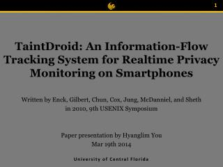 TaintDroid : An Information-Flow Tracking System for  Realtime Privacy Monitoring on Smartphones