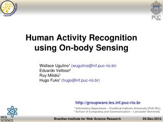 Human Activity Recognition  using  On-body Sensing