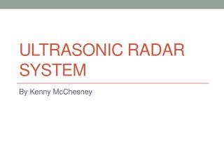 Ultrasonic Radar System