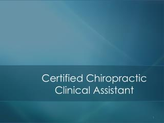 Certified Chiropractic Clinical Assistant