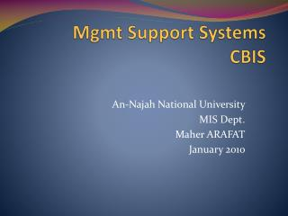 Mgmt Support Systems CBIS