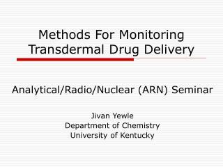 Methods For Monitoring Transdermal Drug Delivery