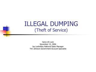 ILLEGAL DUMPING Theft of Service