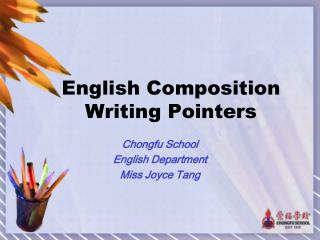 E nglish Composition Writing Pointers