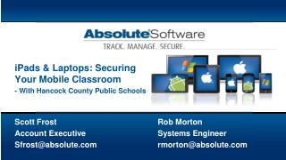 Scott Frost				Rob Morton Account Executive			Systems Engineer