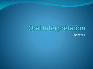 Oral Interpretation