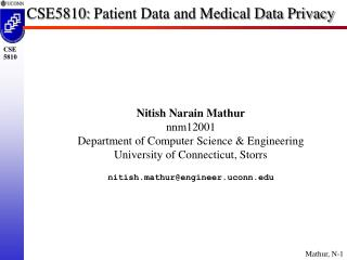CSE5810:  Patient Data and Medical Data Privacy