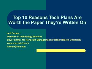Top 10 Reasons Tech Plans Are Worth the Paper They're Written On