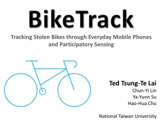 Tracking Stolen Bikes through Everyday Mobile Phones and Participatory Sensing