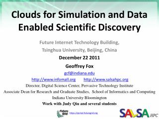 Clouds for  Simulation and Data Enabled Scientific  Discovery
