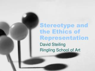 Stereotype and the Ethics of Representation