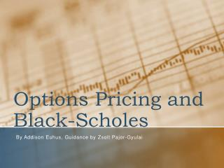 Options Pricing and Black-Scholes