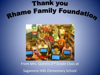 Thank you  Rhame Family Foundation