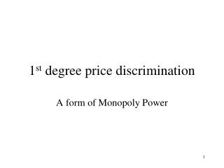 1 st  degree price discrimination