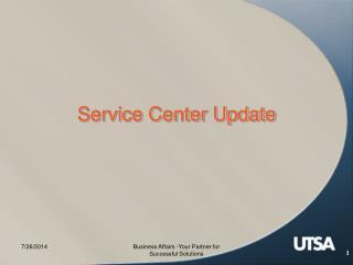 Service Center Update
