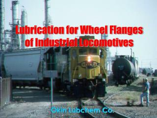 Lubrication for Wheel Flanges     of Industrial Locomotives