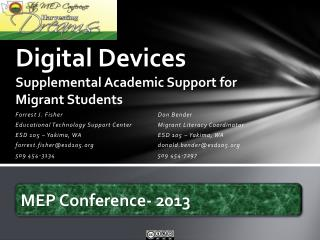 Digital Devices  Supplemental Academic Support for Migrant Students