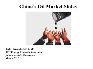 China's Oil Market Slides