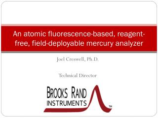 An atomic fluorescence-based, reagent-free, field-deployable mercury analyzer