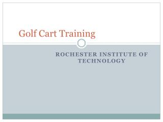 Golf Cart Training