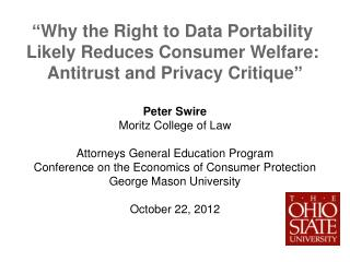""" Why the Right to Data Portability  Likely Reduces Consumer Welfare:"