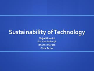 Sustainability of Technology