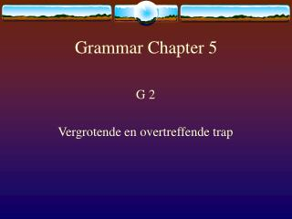 Grammar Chapter 5