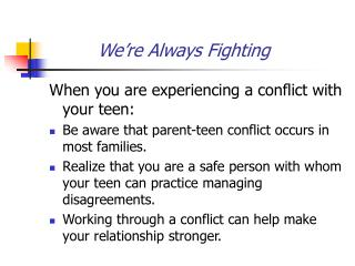 We're Always Fighting
