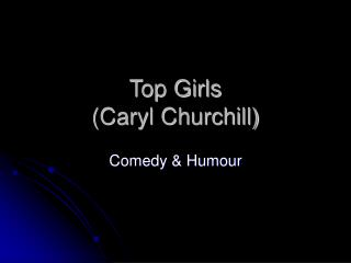 Top Girls (Caryl Churchill)