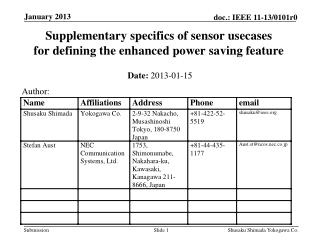 Supplementary specifics of sensor usecases  for defining the enhanced power saving feature