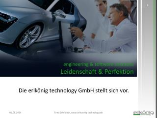 engineering &  software solutions Leidenschaft & Perfektion