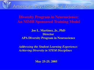 Diversity Program in Neuroscience: An NIMH Sponsored Training Model