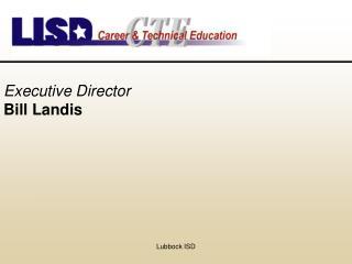 Executive Director Bill Landis