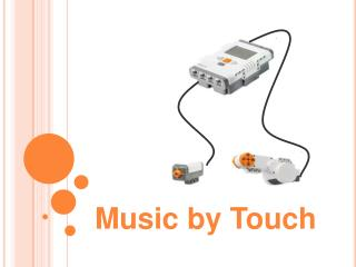 Music by Touch