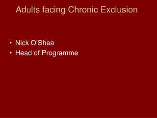 Adults facing Chronic Exclusion