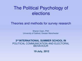 The Political Psychology of elections Theories and methods for survey research