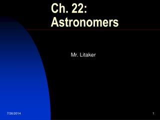 Ch. 22:    Astronomers