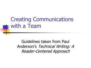 Creating Communications  with a Team