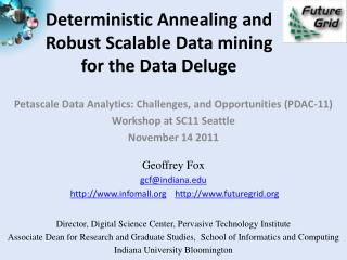 Deterministic Annealing  and  Robust  Scalable Data mining  for  the Data Deluge