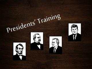 Presidents' Training