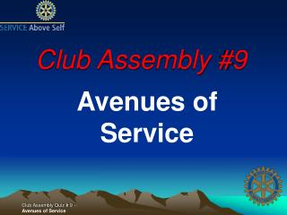 Club Assembly #9
