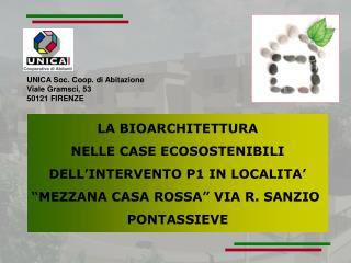 LA BIOARCHITETTURA NELLE CASE ECOSOSTENIBILI DELL INTERVENTO P1 IN LOCALITA   MEZZANA CASA ROSSA  VIA R. SANZIO  PONTASS