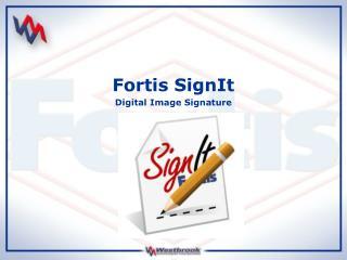 Fortis SignIt Digital Image Signature