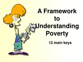 A Framework to Understanding Poverty