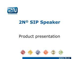 2N �  SIP Speaker
