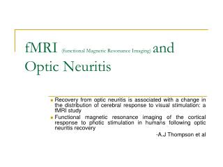 fMRI  (functional Magnetic Resonance Imaging)  and Optic Neuritis